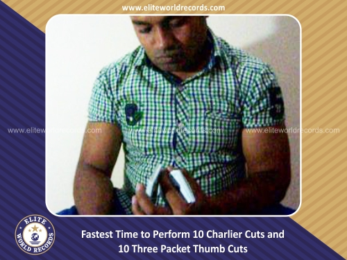 Fastest Time to Perform 10 Charlier Cuts and 10 Three Packet Thumb Cuts